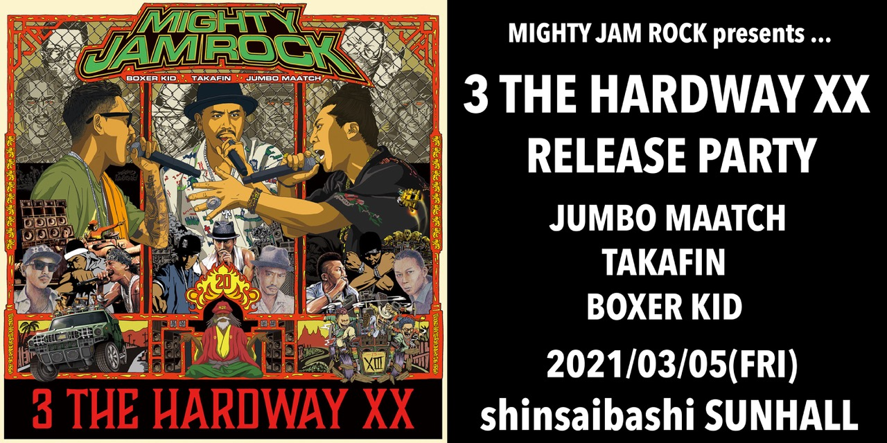 【公演中止】3 THE HARDWAY XX RELEASE PARTY