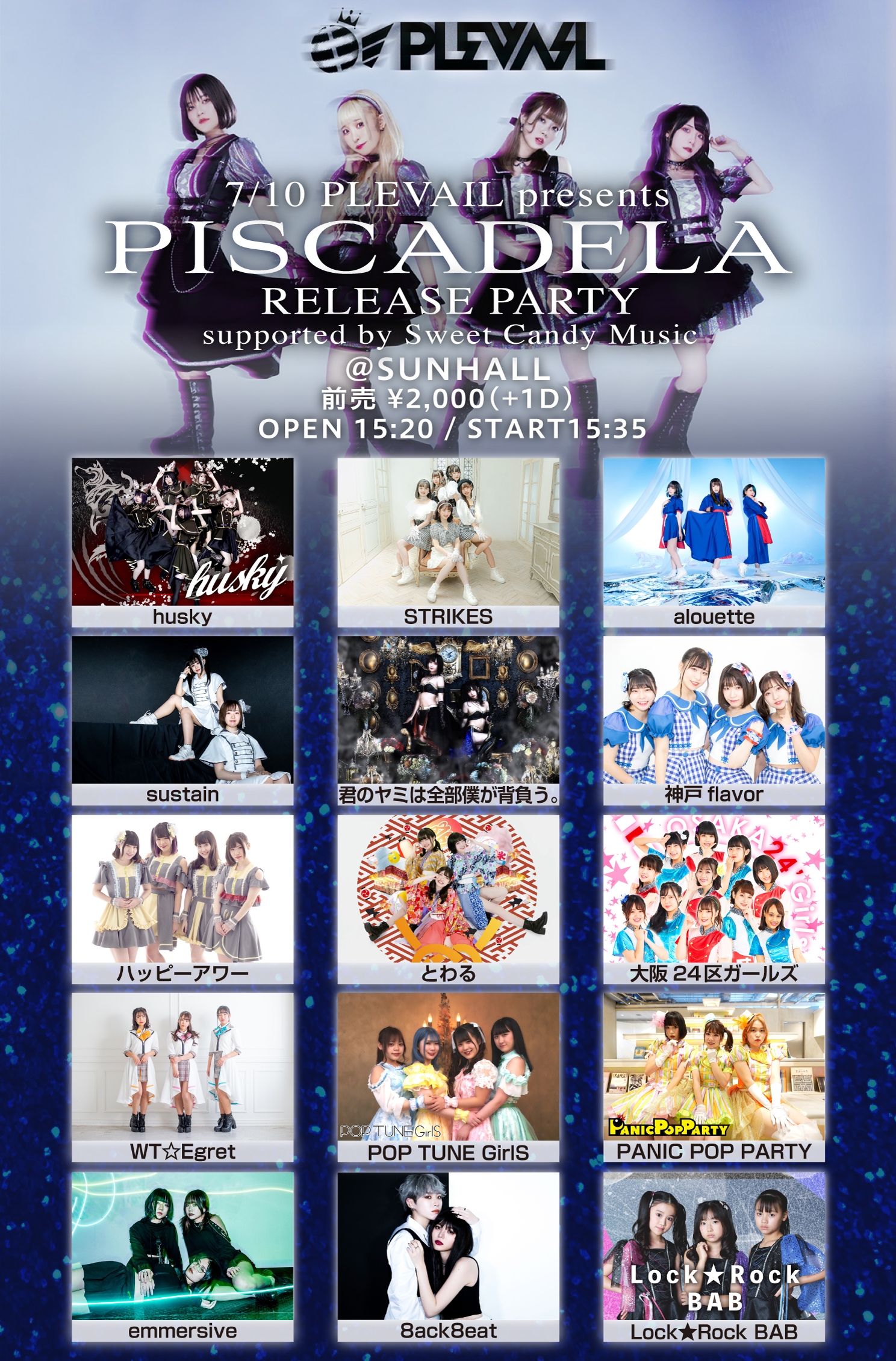 PLEVAIL presents 「PISCADELA」RELEASE PARTY supported by Sweet Candy Music★