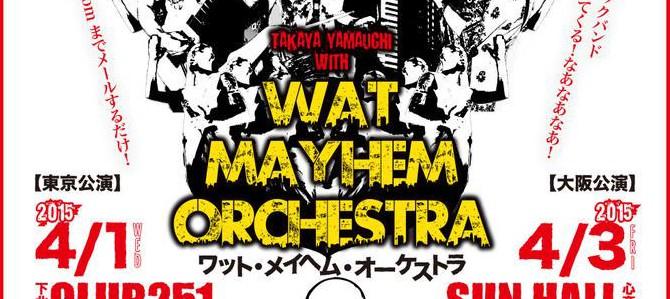 WAY MAYHEM ORCHESTRA