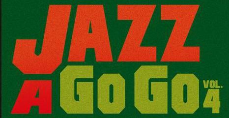 JAZZ A GO GO vol.4