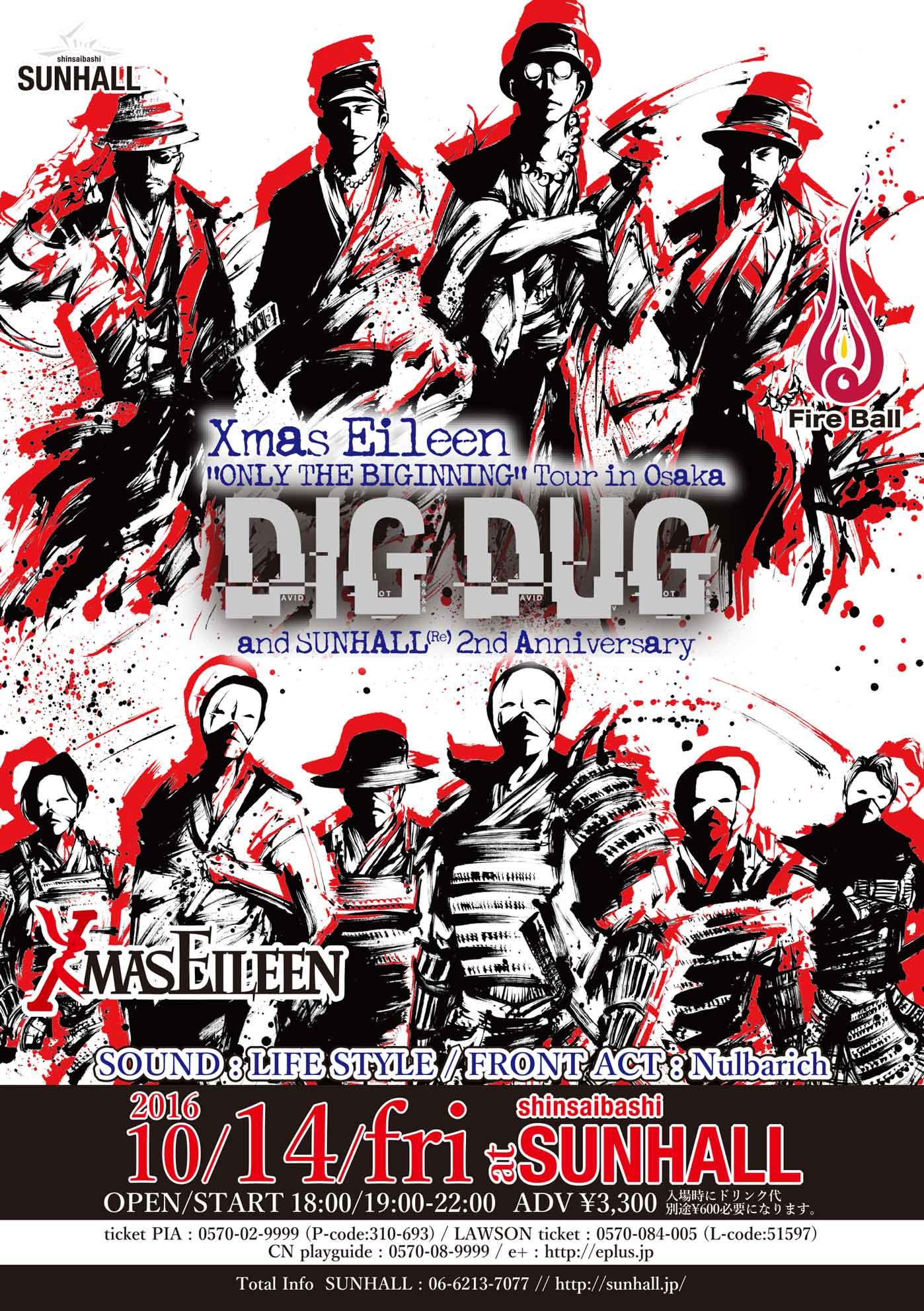 "Xmas Eileen""ONLY THE BIGINING"" Tour Osaka & SUNHALL(Re)  2nd Anniversary 『DIG DUG』"
