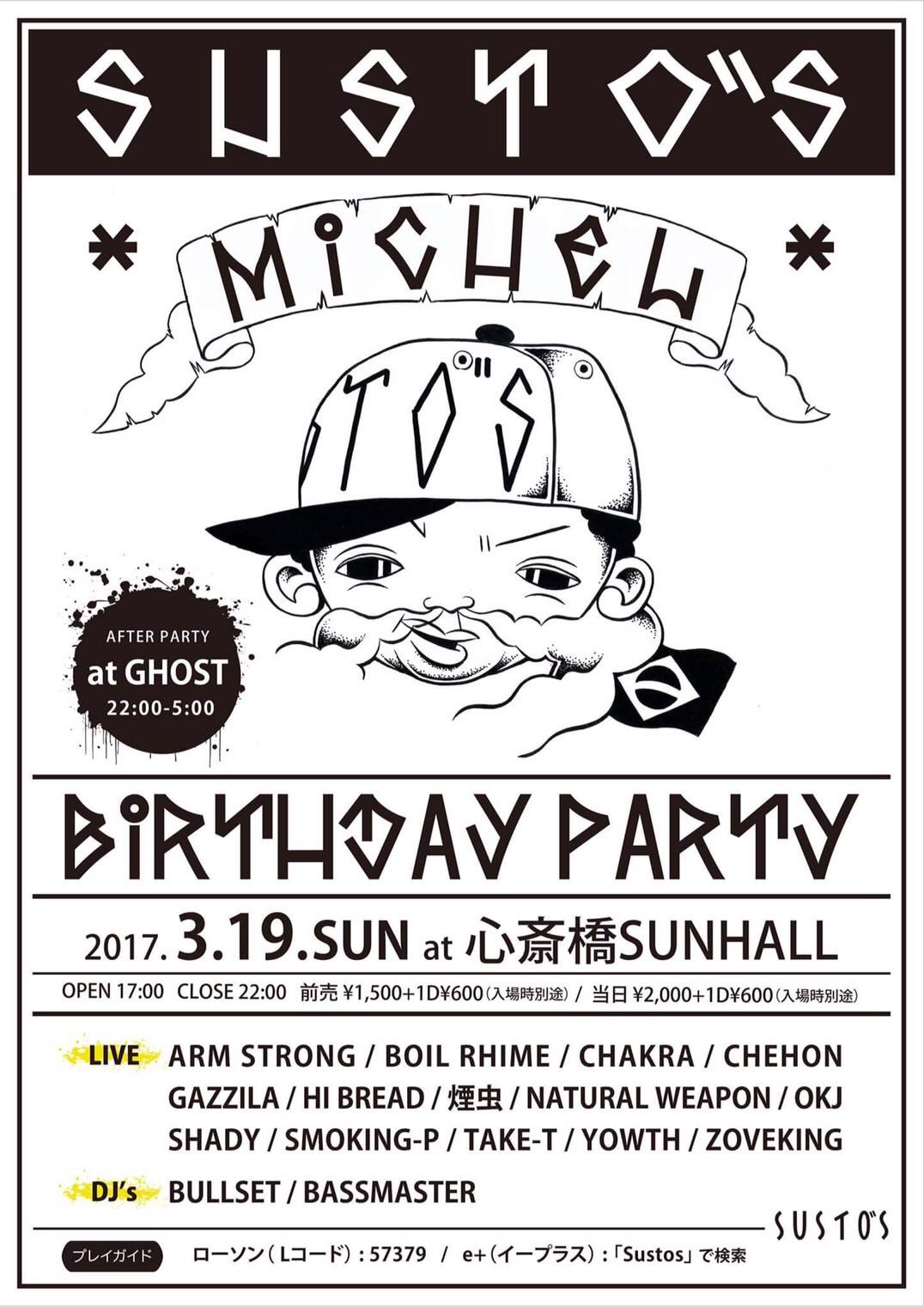 Susto's   -MICHEL BirthDay Party-