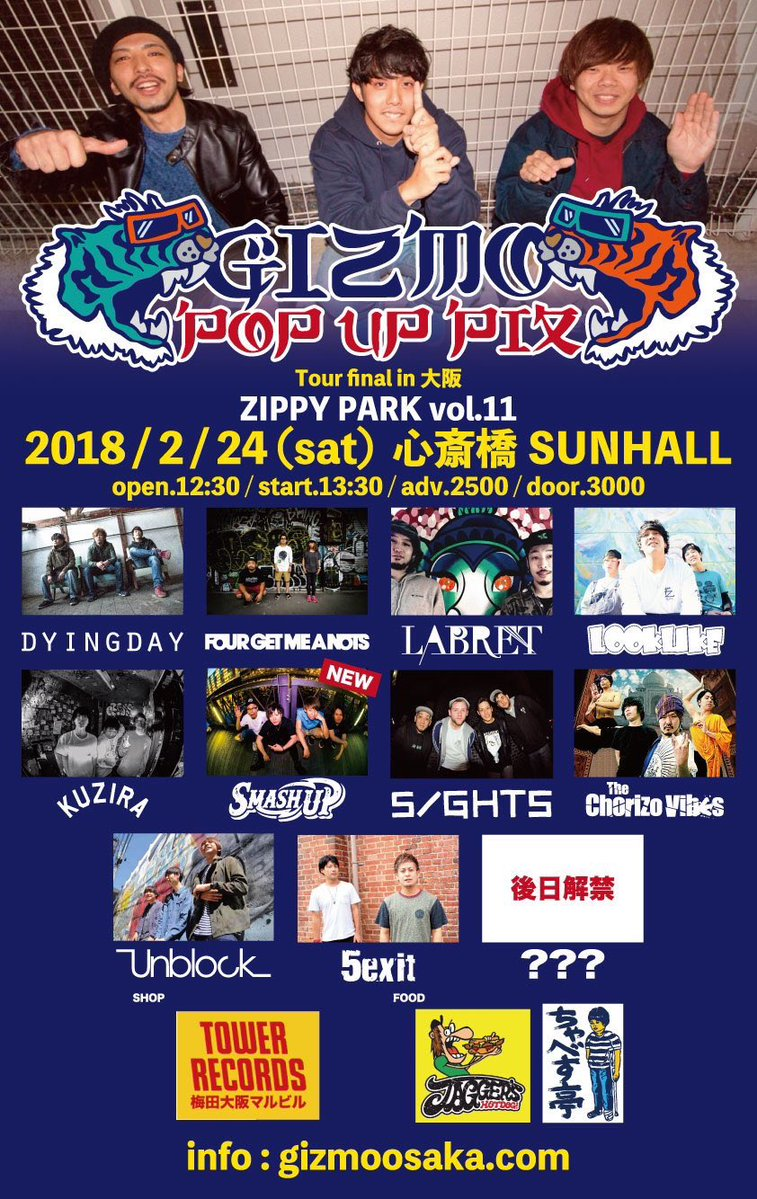 "GIZMO pre. 【ZIPPY PARK vol.11】 ""POP UP PIX"" release tour final!!大阪編"