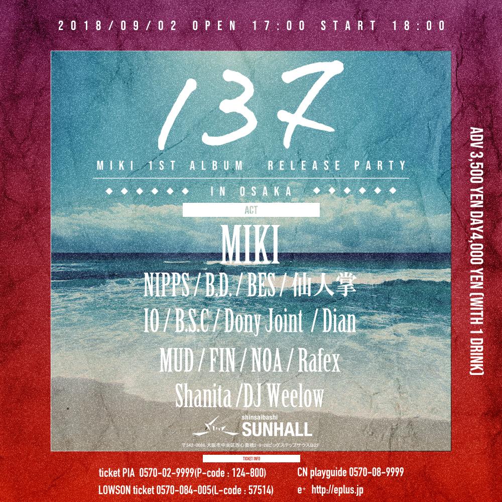 MIKI 1stALBUM 「137」Release Party