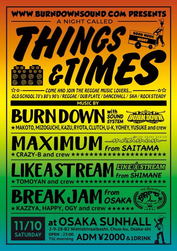 BURN DOWN Presents『THING & TIMES』