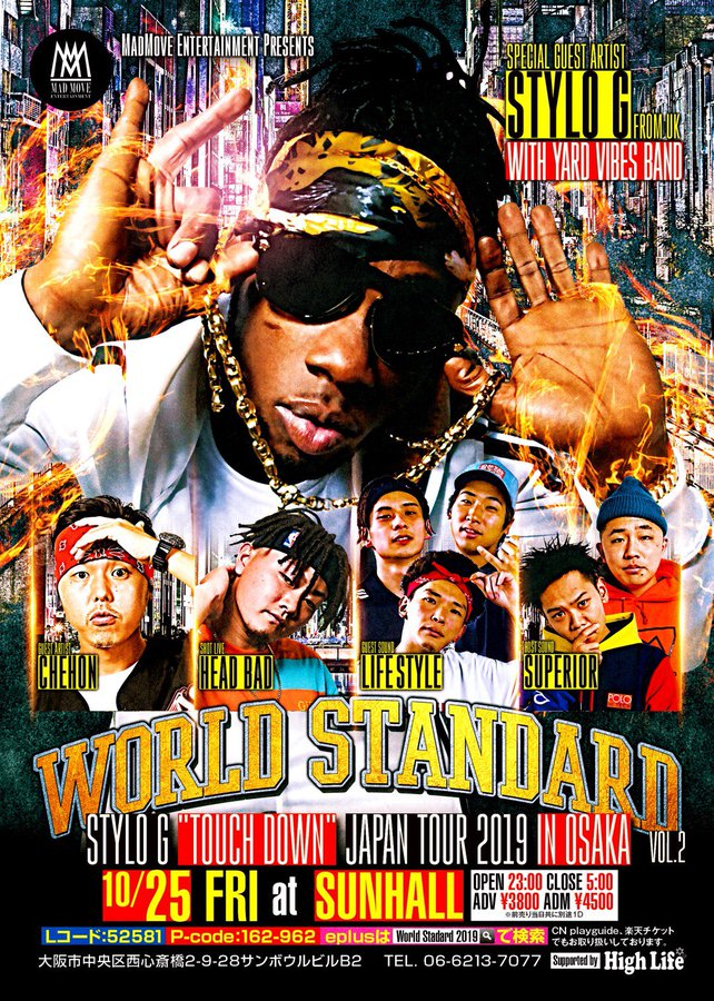 "【公演中止】MadMove Entertainment Presents World Standard vol.2 Stylo G """"Touch Down"""" Japan Tour 2019 in 大阪"