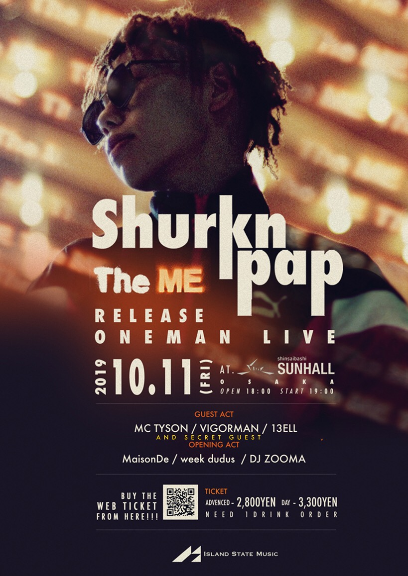 "Shurkn Pap 1st ALBUM """"The ME"""" Release Tour -OSAKA-"