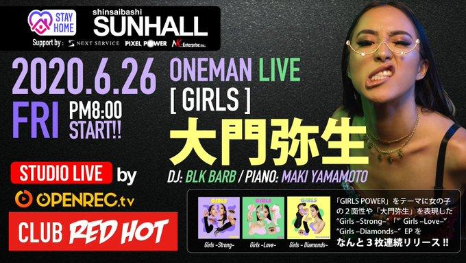 CLUB RED HOT / 大門弥生 ONEMAN LIVE [ GIRLS ]