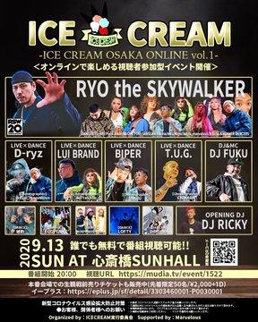 """ICE CREAM OSAKA vol.1 """"RYOtheSKYWALKER バックダンサーオーディション"""""""